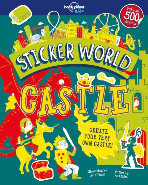 Lonely Planet Kids Sticker World - Castle