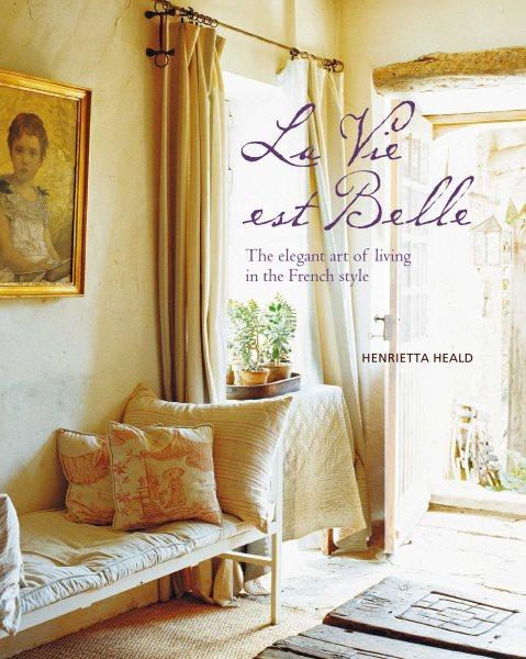 Vie Est Belle