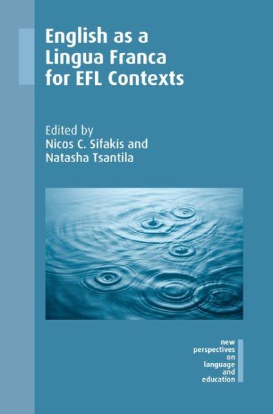 English as a lingua franca for EFL contexts /