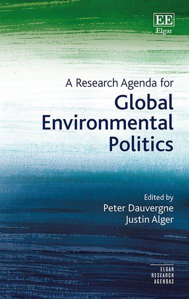 A Research Agenda for Global Environmental Politics
