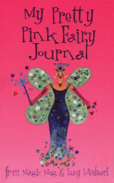My Pretty Pink Fairy Journal