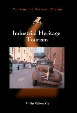 Industrial heritage tourism /