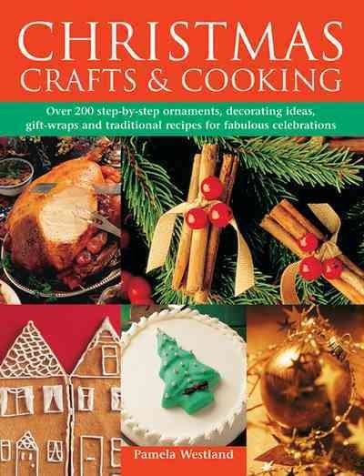 Christmas Crafts & Cooking