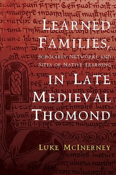 Learned Families, Scholarly Networks and Sites of Native Learning in Late Medieval Thomond