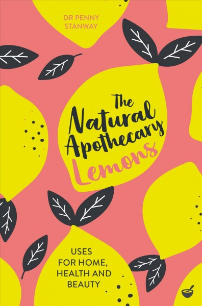 The Natural Apothecary--Lemons