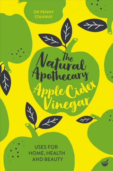 The Natural Apothecary--Apple Cider Vinegar