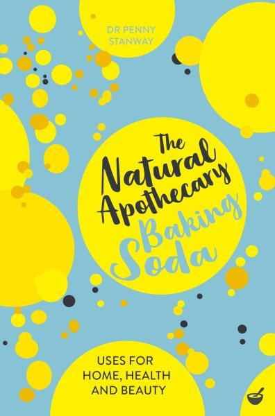 The Natural Apothecary--Baking Soda