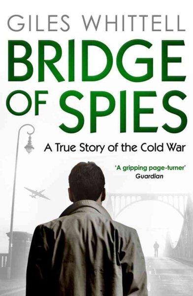 Bridge of Spies間諜橋