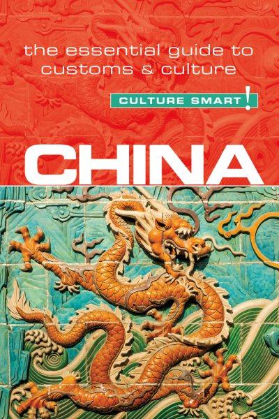 Culture Smart! China
