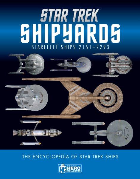 Star Trek Starfleet Ships 2151-2293