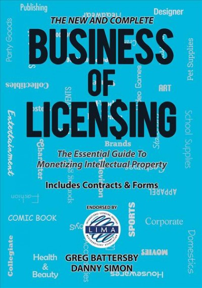 The New and Complete Business of Licensing