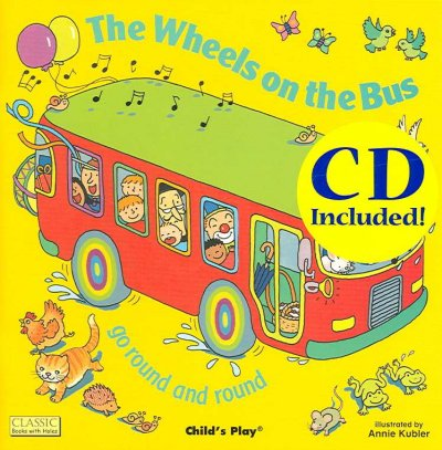 The Wheels on the Bus: Go Round and Round (Book & CD)