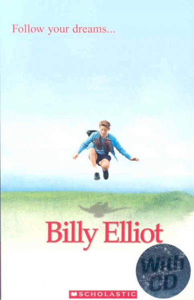 Billy Elliot with CD (Scholastic ELT Readers Level 1) 舞動人生
