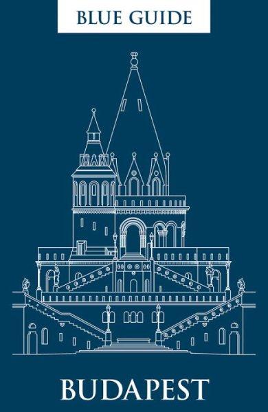 Blue Guide Budapest
