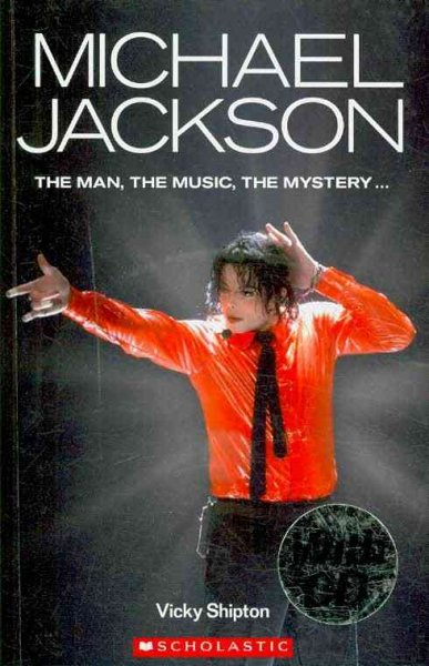 Michael Jackson Biography with CD(Scholastic ELT Readers Level 3)