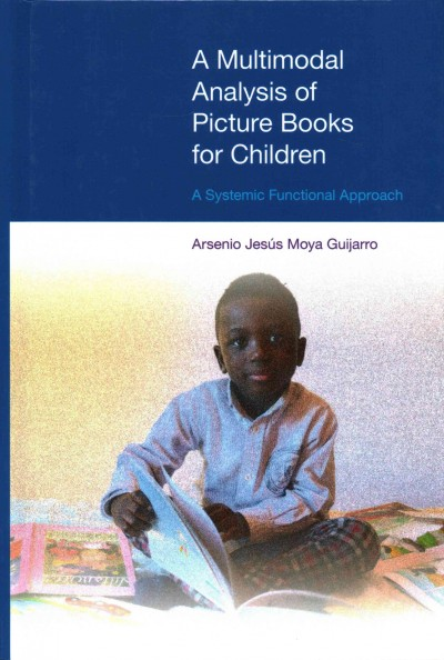 A multimodal analysis of picture books for children :  a systemic functional approach /