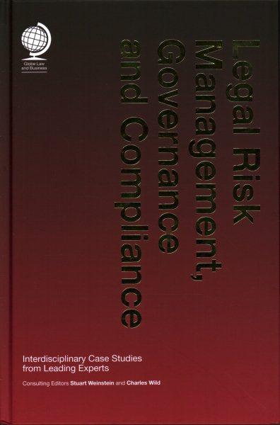 Legal Risk Management, Governance and Compliance