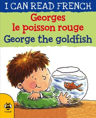 Georges Le Poisson Rouge / George the Goldfish