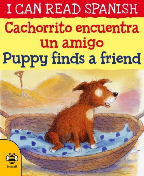 Cachorrito Encuentra Un Amigo/ Puppy Finds a Friend