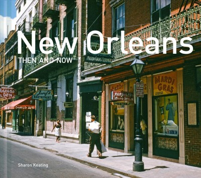 New Orleans Then and Now Compact