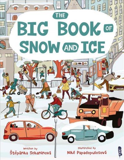 The Big Book of Snow and Ice