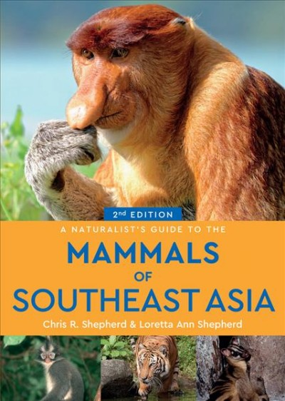 The Mammals of Southeast Asia