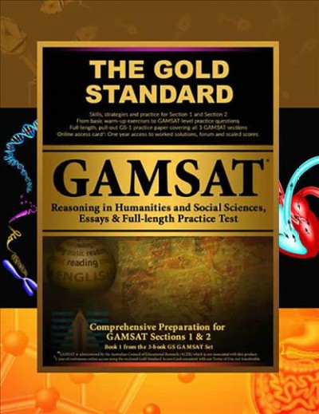 Gold Standard Gamsat Reasoning in Humanities and Social Sciences, Essays & Full-length Exa