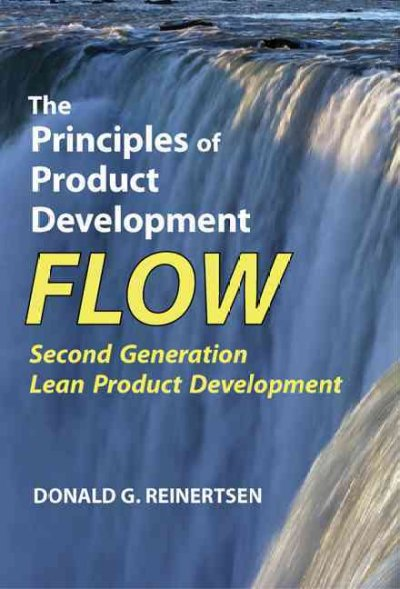 The Principles of Product Development Flow