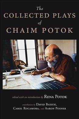 The Collected Plays of Chaim Potok