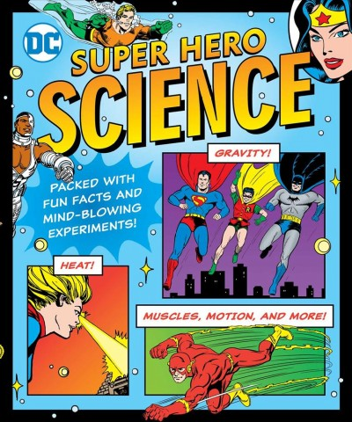 Dc Super Hero Science