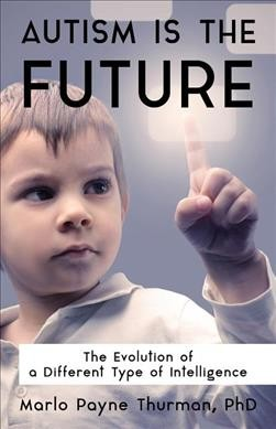Autism Is the Future
