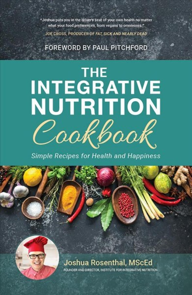 The Integrative Nutrition Cookbook