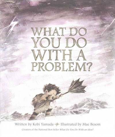 What do you do with a problem? /