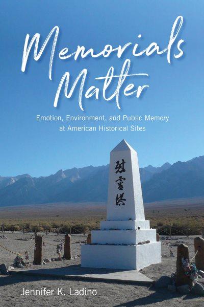 Memorials Matter