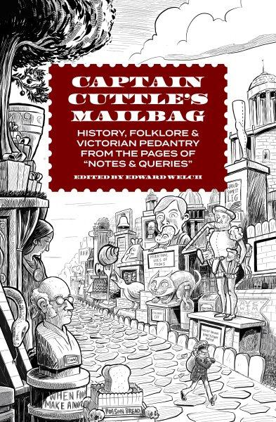 Captain Cuttle's Mailbag