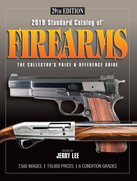 Standard Catalog of Firearms 2019