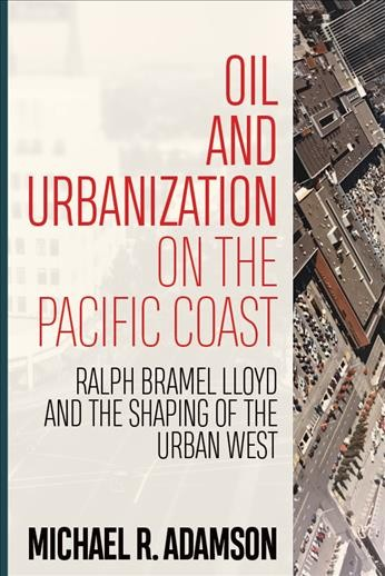 Oil and Urbanization on the Pacific Coast