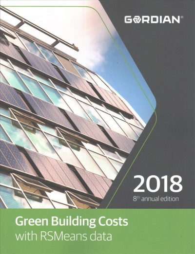 Green Building Costs with RSMeans Data 2018