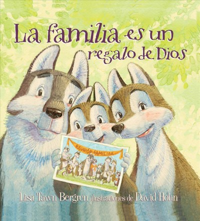 La familia es un regalo de Dios/ God Give Us Family
