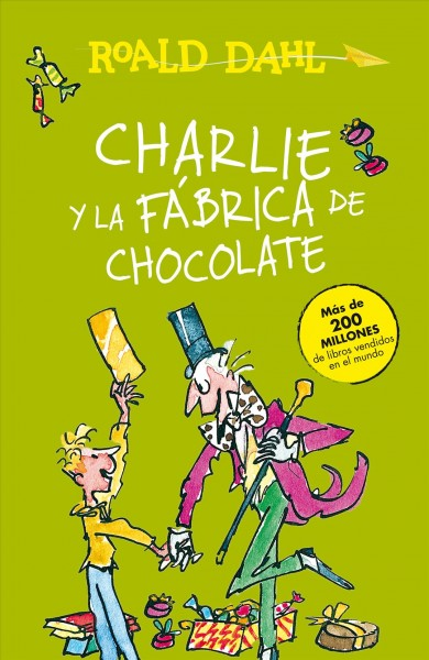 Charlie y la f墎rica de chocolate/ Charlie and the Chocolate Factory