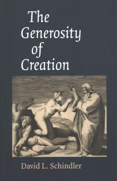 The Generoisty of Creation