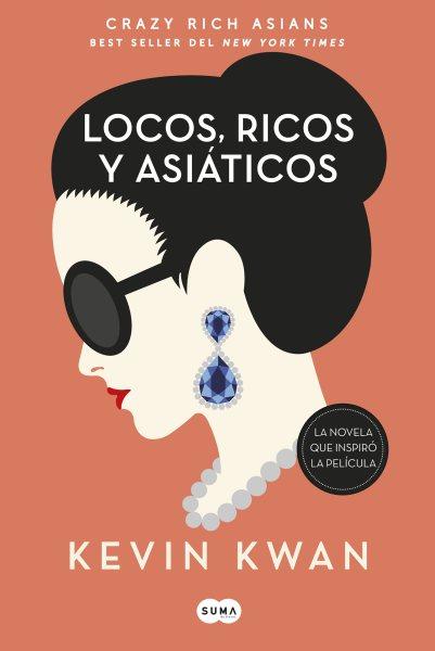 Locos, ricos y asi嫢icos/ Crazy Rich Asians