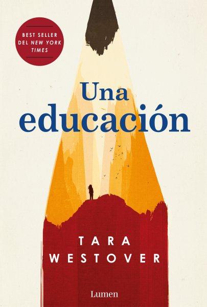 Una educaci鏮/ Educated