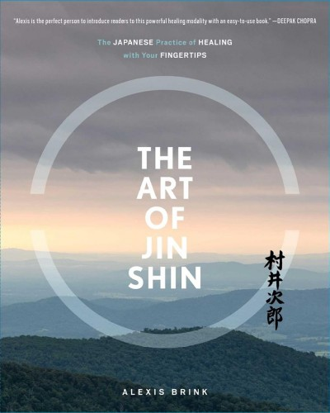 The Art of Jin Shin