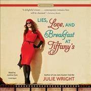 Lies, Love, and Breakfast at Tiffany\
