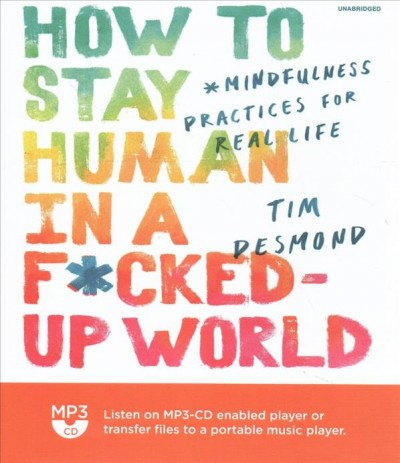 How to Stay Human in a F**cked-Up World(有聲CD)