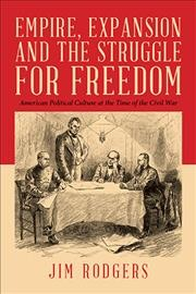 Empire Expansion and the Struggle for Freedom
