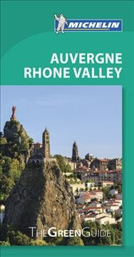 Michelin Green Guide Auvergne Rhone Valley