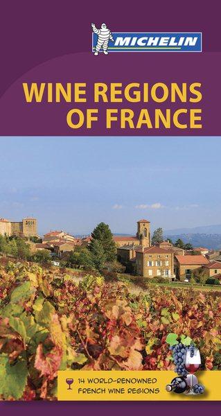 Michelin Green Guide Wine Regions of France
