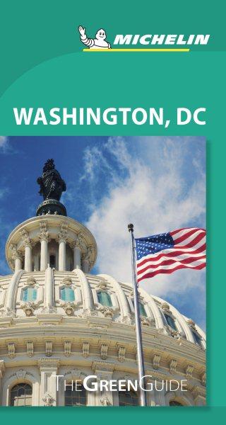 Michelin Green Guide Washington Dc